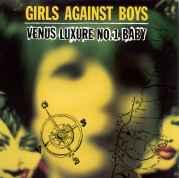 GIRLS AGAINST BOYS - VENUS LUXURE NO.1 BABY-VINILE