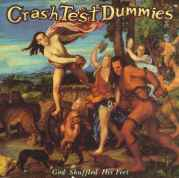 CRASH TEST DUMMIES - GOD SHUFFLED HIS FEET-COMPACT DISC