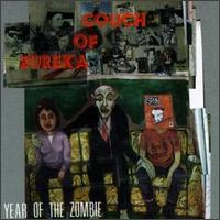 COUCH OF EUREKA - YEAR OF THE ZOMBIE-VINILE