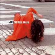 DEUS - THE IDEAL CRASH-COMPACT DISC