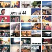 JUNE OF 44 - ANAHATA-COMPACT DISC