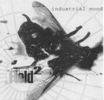 FIELD 2 - INDUSTRIAL MOOD-MINI COMPACT DISC