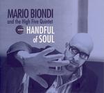 BIONDI MARIO - HANDFUL OF SOUL-COMPACT DISC